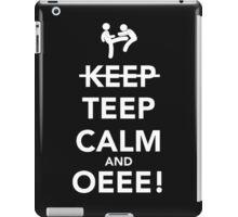 Teep Calm and Oeee! iPad Case/Skin