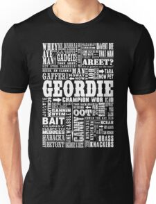 Geordie Sayings Print Unisex T-Shirt