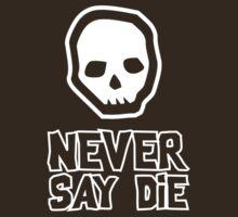 Goonies - Never say die by buud
