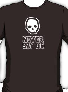 Goonies - Never say die T-Shirt