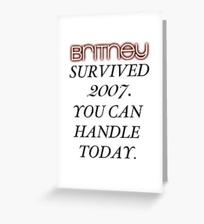 Britney Survived, Blackout. Greeting Card