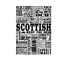Scottish Sayings Print Black Photographic Print