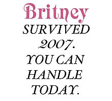 Britney Survived, Britney. Photographic Print