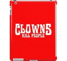 CLOWNS KILL PEOPLE FUNNY GEEK NERD iPad Case/Skin