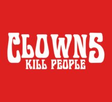 CLOWNS KILL PEOPLE FUNNY GEEK NERD by norowelang