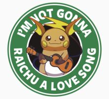 I'm not gonna Raichu a love song. Kids Clothes