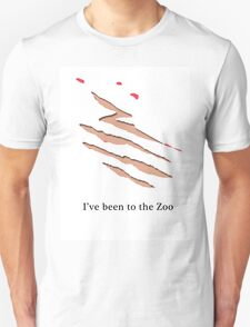 I've been to the Zoo Unisex T-Shirt