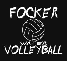 FOCKER WATER VOLLEY BALL funny geek nerd by norowelang