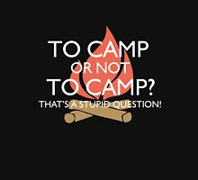 To Camp or Not To Camp Hoodie