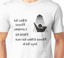 Coldest Shower Unisex T-Shirt