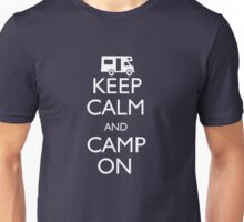 Keep Calm and Camp On Unisex T-Shirt