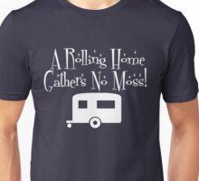 Rolling Home Gathers No Moss Unisex T-Shirt