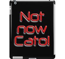 Not now Cato! Cato Fong is Clouseau's Chinese manservant, Pink Panther iPad Case/Skin