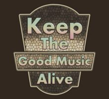 Keep The Good Music Alive  Vintage by vikisa