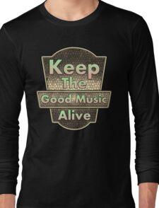 Keep The Good Music Alive  Vintage Long Sleeve T-Shirt