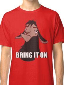 Bring it on Classic T-Shirt
