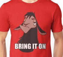 Bring it on Unisex T-Shirt