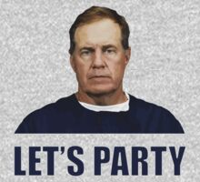 """Let's Party"" - New England Patriots coach Bill Belichick by LarcusMywood"