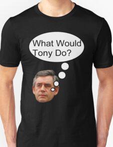 "Gordon Brown: ""What would Tony do?"" Unisex T-Shirt"