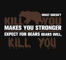 Bears Will Kill You by designbymike