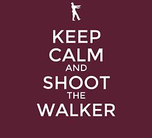 Keep Calm and Shoot the Walker Unisex T-Shirt