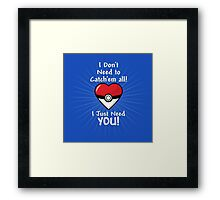 Catching You Framed Print