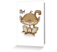 Miguel Greeting Card