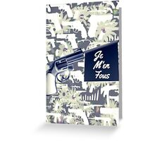 I DON'T GIVE A F*#!-PARDON MY FRENCH Greeting Card