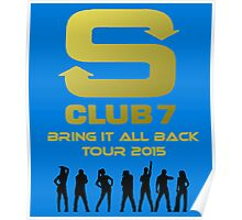 S Club 7 Bring It All Back Tour 2015 Poster