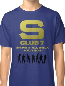 S Club 7 Bring It All Back Tour 2015 Classic T-Shirt