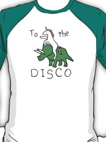To The Disco (Unicorn Riding Triceratops) T-Shirt