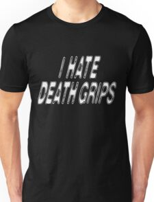 I HATE DEATH GRIPS (INVERSE) Unisex T-Shirt