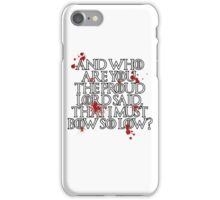 And who are you? (White) iPhone Case/Skin