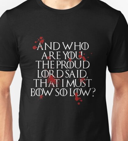 And who are you? (White) Unisex T-Shirt