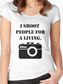 I shoot people for a living - nikon Women's Fitted Scoop T-Shirt