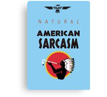 Natural American Sarcasm Canvas Print