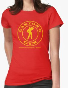 Gaston's Gym - Roughly the Size of a Barge Womens Fitted T-Shirt