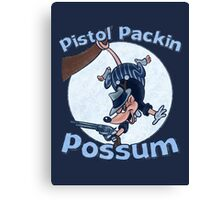 Pistol Packin Possum Canvas Print
