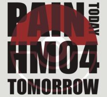 Pain Today... HM04 Tomorrow by ShoeboxMemories