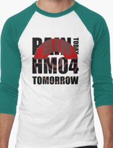 Pain Today... HM04 Tomorrow Men's Baseball ¾ T-Shirt