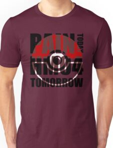 Pain Today... HM04 Tomorrow Unisex T-Shirt
