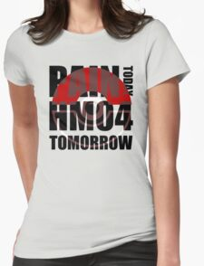 Pain Today... HM04 Tomorrow Womens Fitted T-Shirt