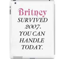 Britney Survived, Britney. iPad Case/Skin