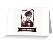 Eleven is my Doctor Greeting Card