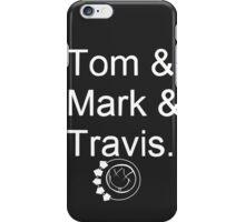 Tom & Mark & Travis - blink-182 iPhone Case/Skin