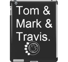 Tom & Mark & Travis - blink-182 iPad Case/Skin
