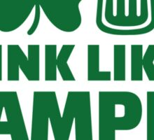 Drink like a champion today St. Patrick's Sticker