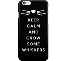 GROW SOME WHISKERS II iPhone Case/Skin