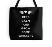 GROW SOME WHISKERS II Tote Bag