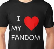 I Love My Fandom - Black Unisex T-Shirt